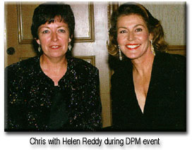 Chris with Helen Reddy at DPM event