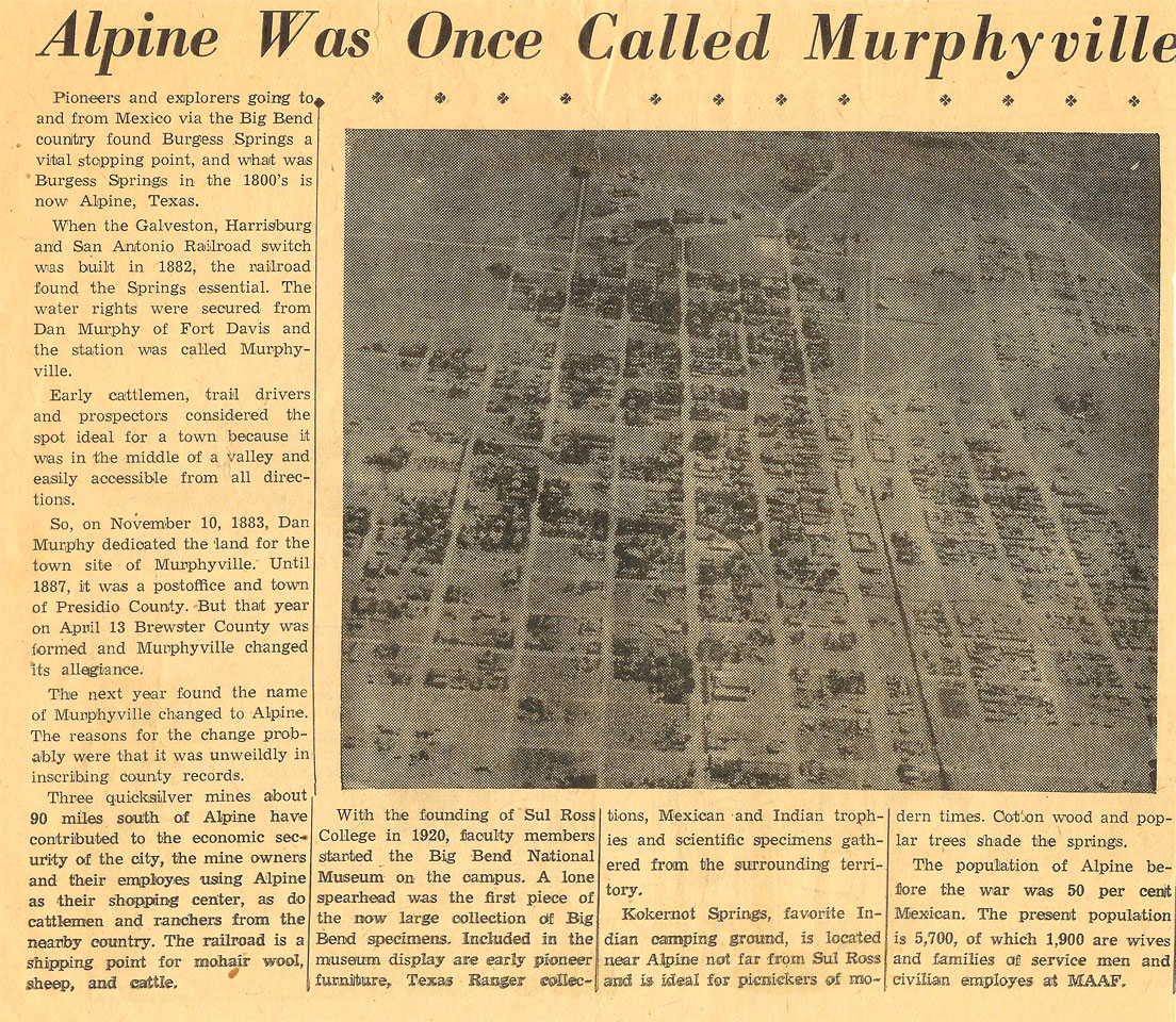 Alpine, Texas was originally called Murphyville.  This picture is the story of how Alpie's name evolved.
