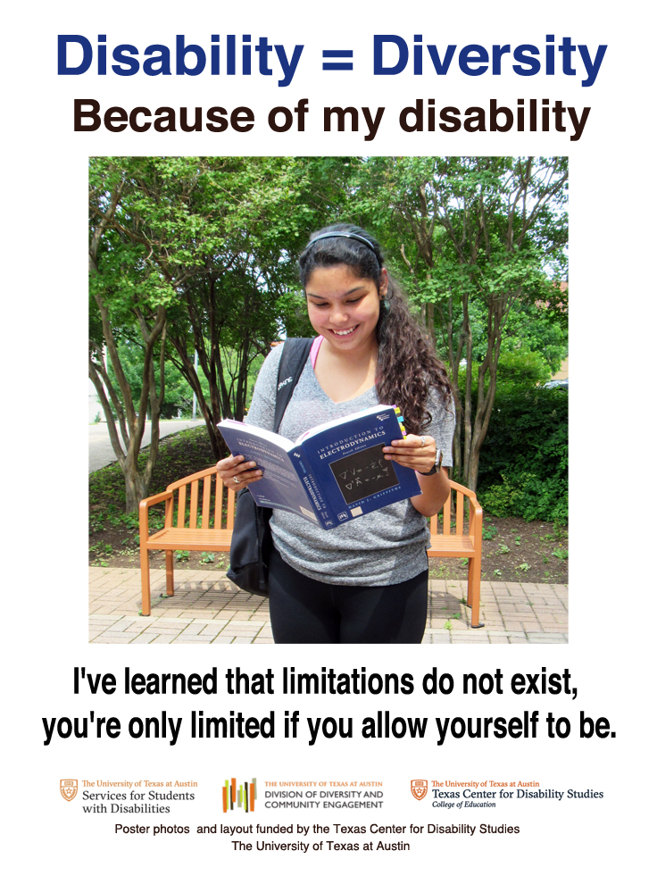 Disability = Diversity poster - photography and layout by Phantom Productions, Inc. for The University of Texas at Austin's Services to Students with Disabilities. Project funded by the UT Texas Center for Disability Studies