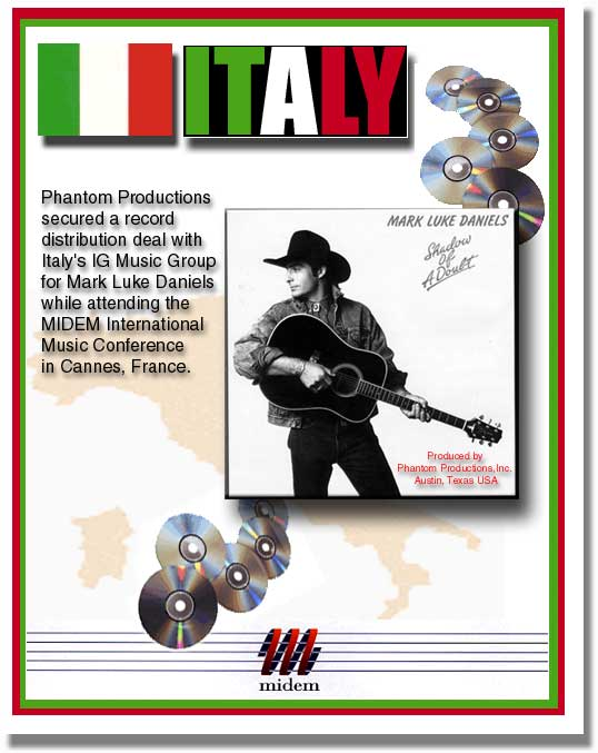 Phantom Productions secured a record distribution deal with Italy's IG Music Group for Mark Luke Daniels while attending the MIDEM International Music Conference in Cannes France with picture of cover of Mark Luke's CD